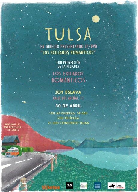 Cartel Tulsa y Los exiliados románticos - 30 de Abril